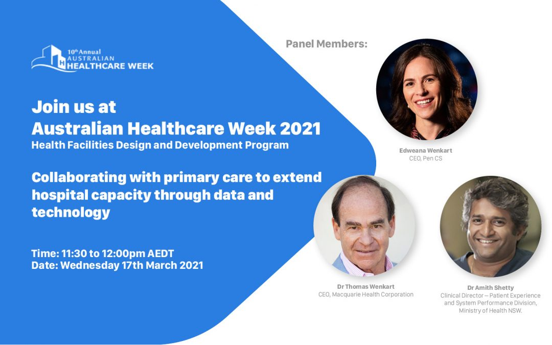 Pen CS at Australian Healthcare Week 2021 – Health Facilities Design and Development Program